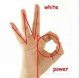 White Power Hand Sign