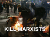 Kill Marxists