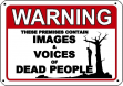 Warning: These Premises Contain Images of Dead People