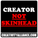 Creator - Not Skinhead (Large)