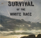 Survival of the White Race - Front Cover (1976)
