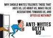 Anti-Whites Gotta Go