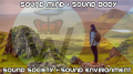 Sound Mind, Sound Body, Sounds Society, Sound Environment