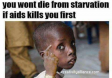 Got Aids, Won't Starve