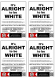 Alright to be White (New) x4
