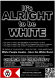 Alright to be White (New Black) x1