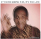 Cosby Blurred Means it's Too Late