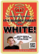 Flyer - Great To Be White2