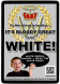 Flyer - Great To Be White1