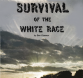 Survival of the White Race - Front Cover (1976) Edit