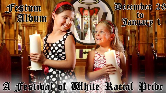 Festum Album - A Festival of White Racial Pride
